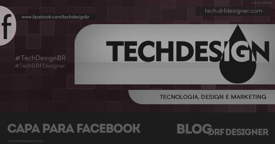 Arte de Destaque Capa TechDesign. tech, techdesign, design, tecnologia, facebook, capa para facebook, capa facebook, capas para facebook, facebook cover, facebook covers, capas, fanpage facebook, facebook, logo