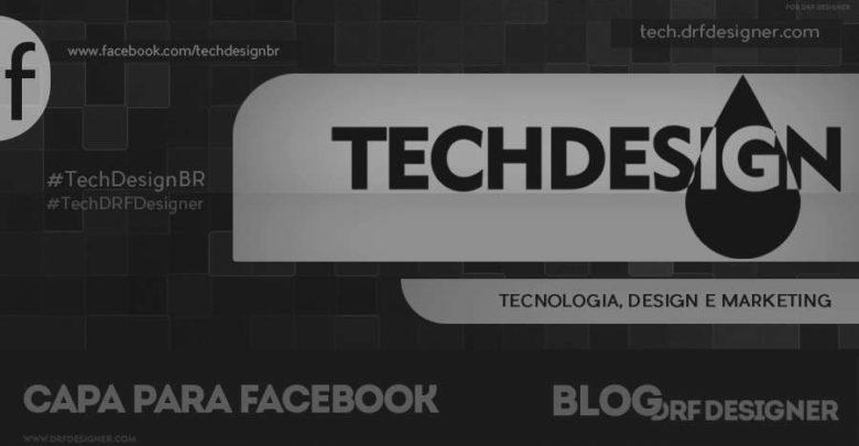 Capa TechDesign - para Página no Facebook - v4 - 900x471px - Blog DRF Designer