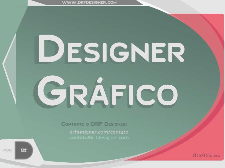 Arte Designer Gráfico Brasileiro - Blog Design - Portfolio DRF Designer
